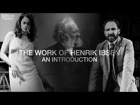 The Work of Ibsen: Part One
