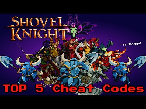 Top 5 <b>Shovel Knight Cheat Codes</b>! Nintendo Wii U/3DS Games [PC ...