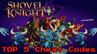 Game | Top 5 Shovel Knight Cheat Codes! Nintendo Wii U 3DS Games PC 1080p | Top 5 Shovel Knight Cheat Codes! Nintendo Wii U 3DS Games PC 1080p