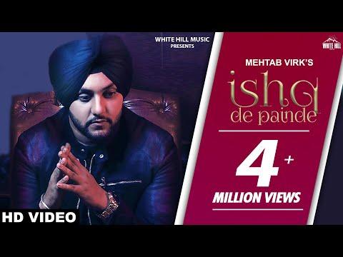 Ishq De Painde (Official Video) Mehtab Virk Ft. Rashalika | Jay K | Punjabi Song | White Hill Music