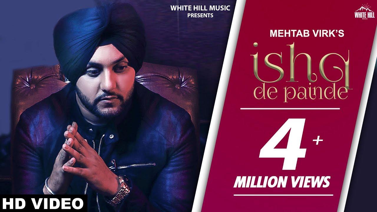 Ishq De Painde (Official Video) Mehtab Virk Ft  Rashalika | Jay K | Punjabi  Song | White Hill Music
