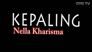 KEPALING NELLA KHARISMA (lirik) MP3