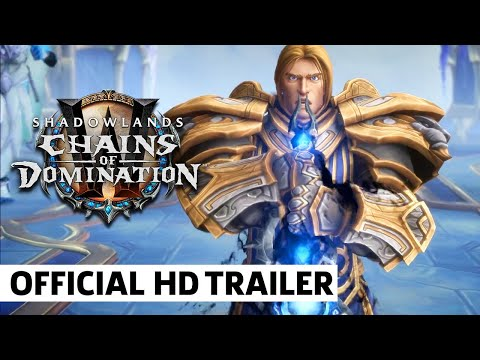 World of Warcraft: Shadowlands: Chains of Domination Trailer | BlizzCon 2021