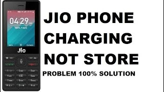 Jio charging not store / JIO F220 chrging not store 100% solution