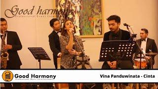 Cinta - Vina Panduwinata (Cover By Good Harmony)