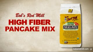 High Fiber Pancake & Waffle Mix   Bob's Red Mill