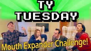 Ty Tuesday - Mouth Expander Challenge