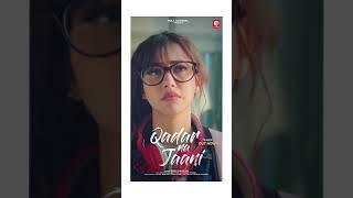 Teaser | Qadar Na Jaani | Sonu Kakkar | Shorts