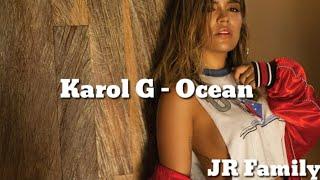 Karol G - Ocean |Letras|