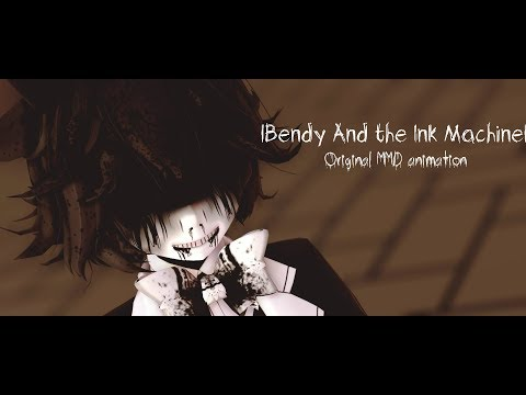 「MMD」• Bendy And The Ink Machine Remix •
