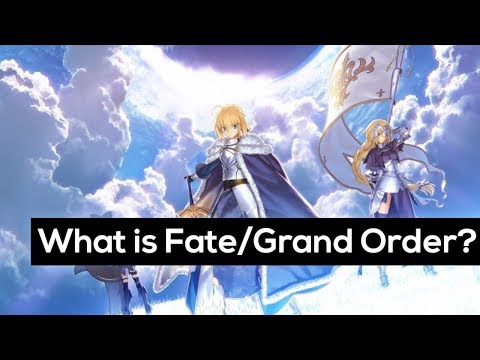 Fate Lore - What is Fate/Grand Order?