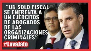 "#LavaJATO #RafaelVela ""vemos a los fiscales enfrentarse solos contra un ejercito de abogados"""