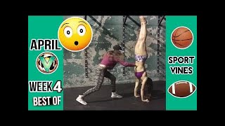 Best Sports Vines 2017 - APRIL - Week 4 #LOWIFUNNY