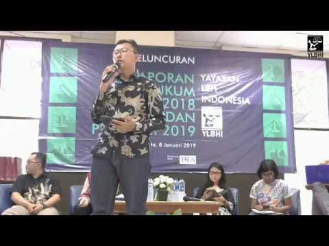 Peluncuran Laporan Hukum dan HAM 2018 dan Proyeksi 2019 YLBHI