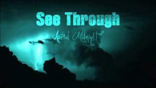 """See Through"" - Aerial Midnight EP"