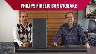Philips Fidelio SkyQuake B8 Soundbar İncelemesi