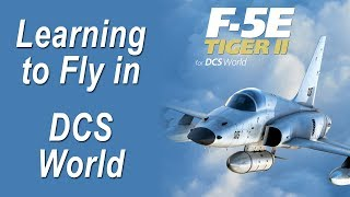 DCS World - F-5E - Practicing Takeoff and Landing