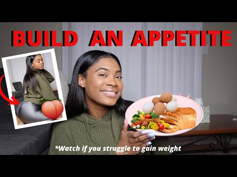 How to Build an Appetite if You Struggle to Eat // Weight Gain