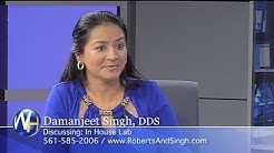 In House Lab with West Palm Beach Dentist, Damanjeet Singh DDS
