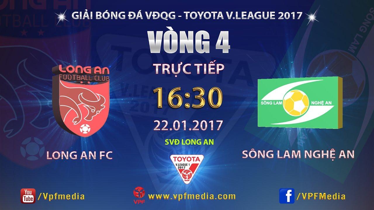 Long An vs Sông Lam Nghệ An _ 22-01-2017