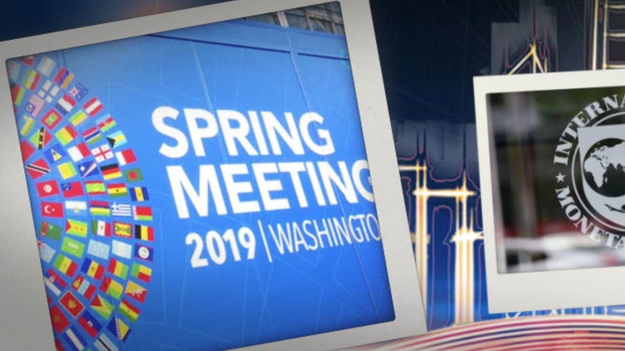 IMF & World Bank spring meetings