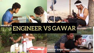 ENGINEER VS GAWAR |ELVISH YADAV|