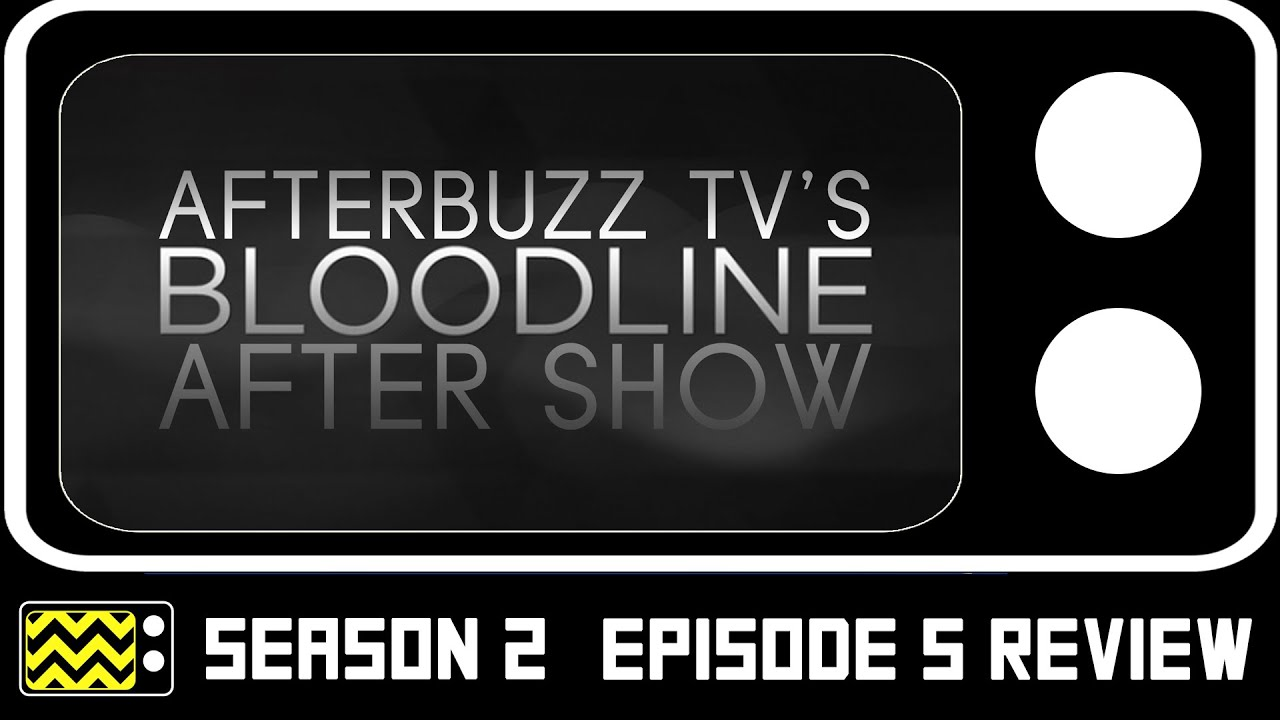Download Bloodline Season 2 Episode 5 Review W/Jamie McShane   AfterBuzz TV