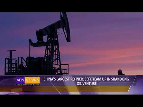 China's Largest Refiner, CEFC Team Up In Shandong Oil Venture