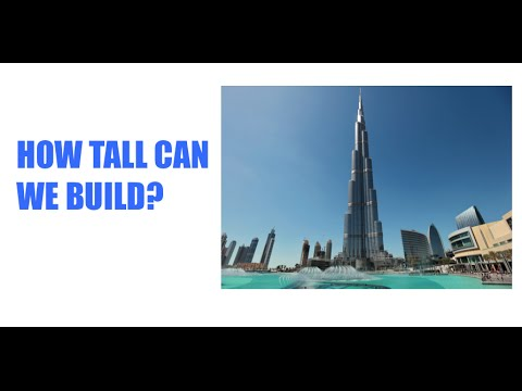 How tall can we build? Everyday Questions