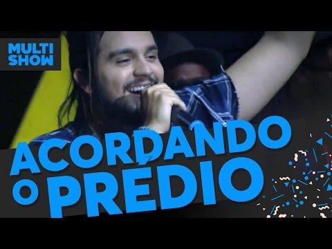 Acordando o Prédio | Luan Santana |  Música Boa Ao Vivo | Multishow