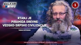 INTERVJU: Todor Pešterski - Rtanj je piramida drevne vedsko-srpske civilizacije! (22.12.2019)