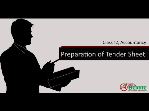 Accounting for Tender Sheet, (Class 12, Accountancy) Part-I