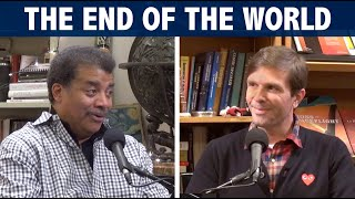 The End of The World, with Josh Clark and Neil deGrasse Tyson | Full Episode
