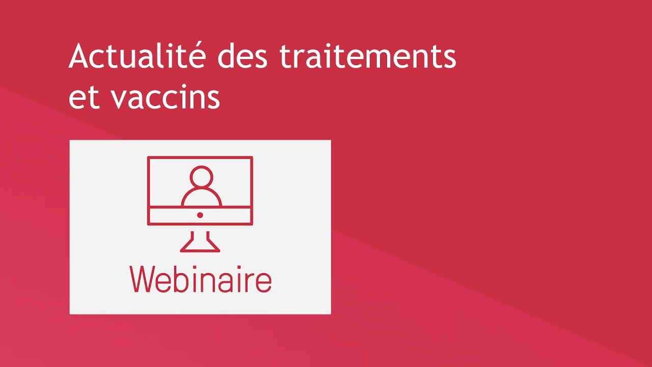 Actualité des traitements et vaccinset vaccins