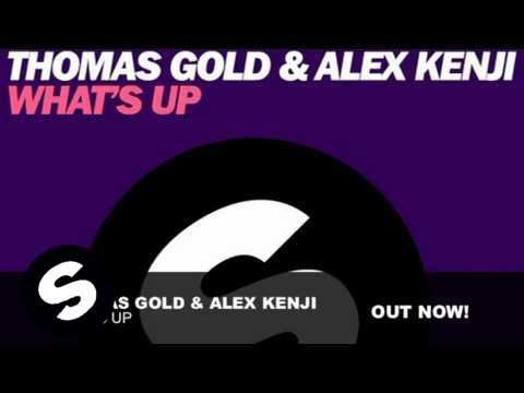 Thomas Gold & Alex Kenji - What's Up (Original Mix)