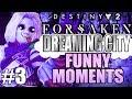 FUNNY DREAMING CITY HIGHLIGHTS! FUNNIEST! | Funny Destiny 2 Forsaken Gameplay Part 3