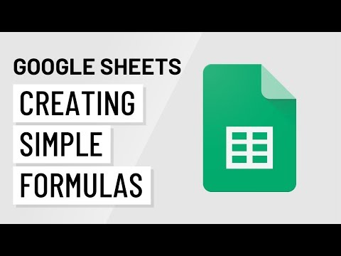 Google Sheets: Creating Simple Formulas