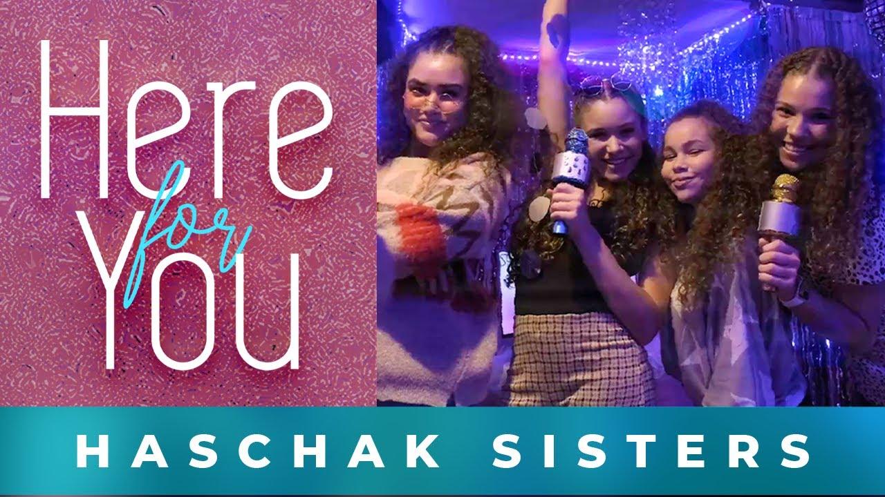 Haschak Sisters - Here For You (Karaoke Version)