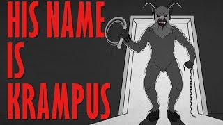YOU BETTER WATCH OUT! YOU BETTER NOT CRY! - Krampus Story Time  // Something Scary | Snarled