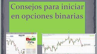 Consejos para Iniciar en Opciones Binarias y/o Forex