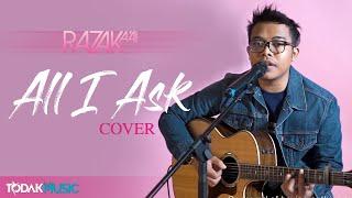 Razak A'ai   All I Ask (Adele)   Cover   Todak Music