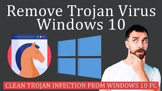 How to Remove Trojan Virus from Windows? screenshot 4
