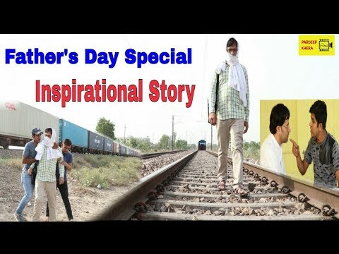 Father's Day Special  2017// inspirational Story // by- Pardeep Khera Films