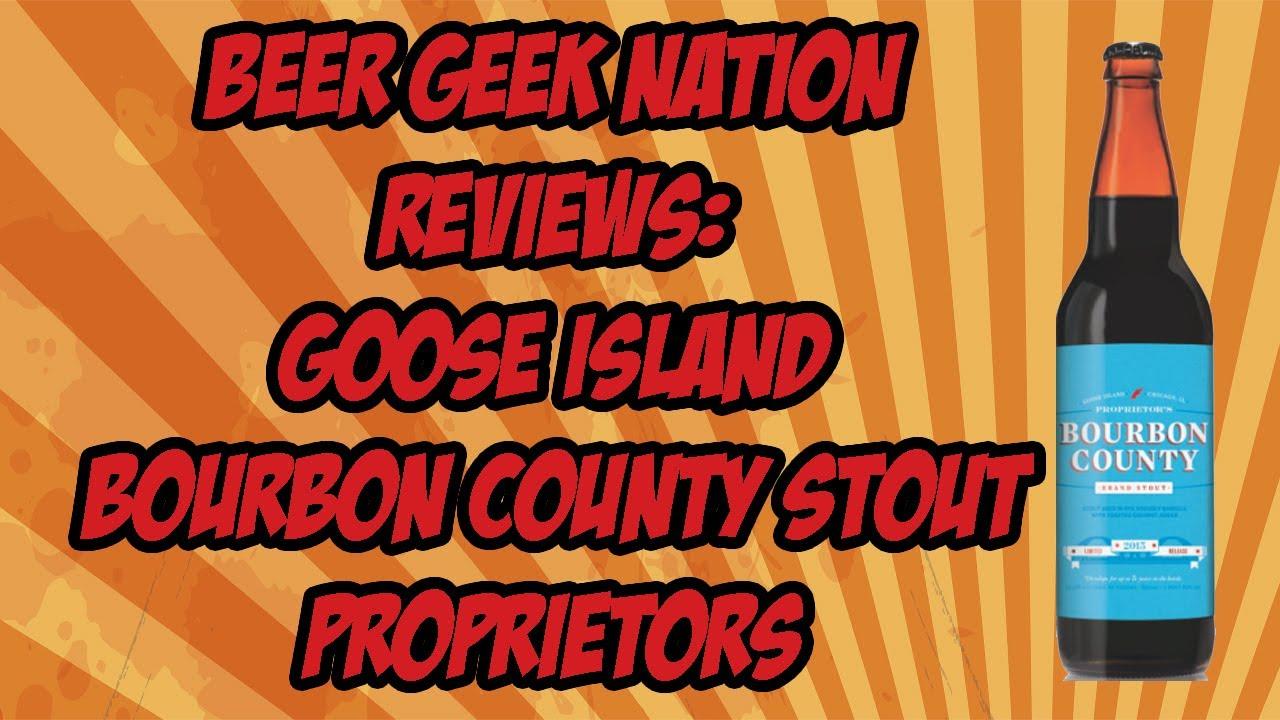 goose island bourbon county stout proprietor u0027s 2013 beer geek