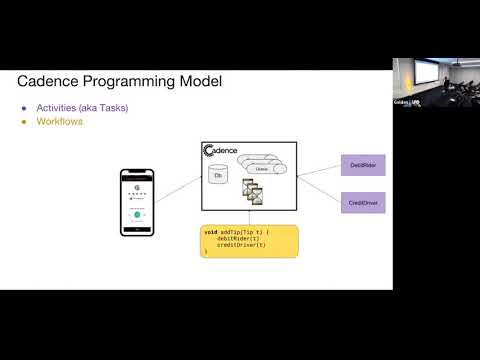 [Uber Open Summit 2018] Cadence: The Only Workflow Platform You'll Ever Need