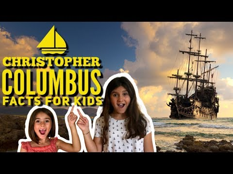 Who Was Christopher Columbus | Facts About Christopher Columbus For Kids