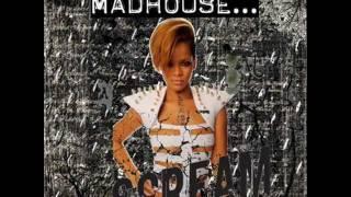 Rihanna Mad House (Chew Fu Straight Jacket Fix Remix)