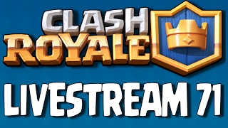 Clash Royale (by Supercell) - iOS/Android - HD LiveStream #71