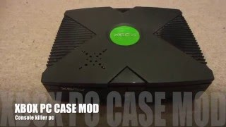 Original XBOX PC Case Mod