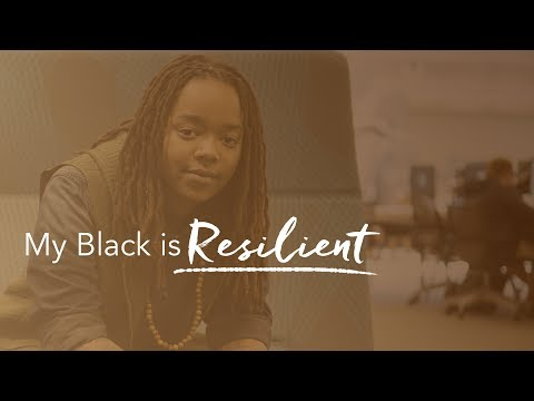 My Black Is...Resilient